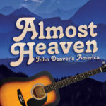 'Almost Heaven: John Denver's America' coming to the Willingham Theater